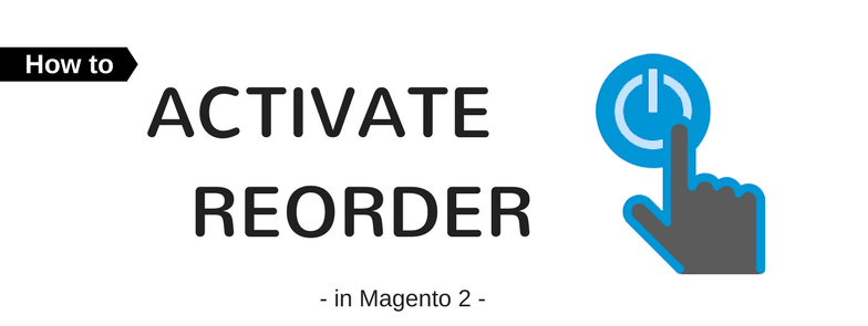 How to Activate Reorder in Magento 2