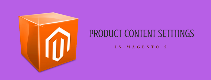 How to Set Product Content in Magento 2